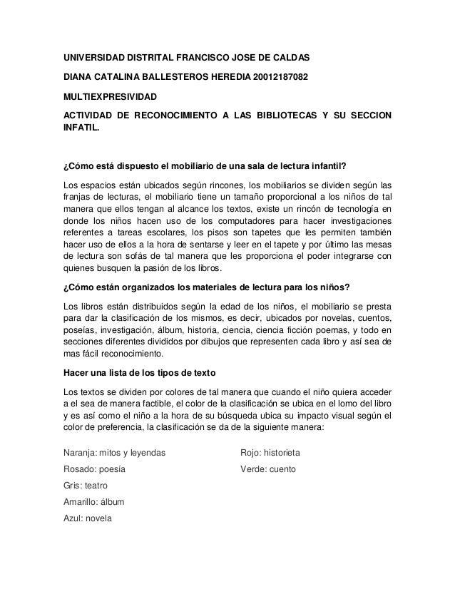 UNIVERSIDAD DISTRITAL FRANCISCO JOSE DE CALDAS DIANA CATALINA BALLESTEROS HEREDIA 20012187082 MULTIEXPRESIVIDAD ACTIVIDAD ...