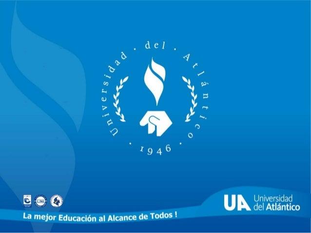 BIBLIOTECA VIRTUAL La universidad del Atlántico cuenta con servicios de información en línea desde los cuales se pueden re...