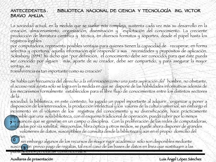 0 8 7 Luis Ángel López Sánchez Auxiliares de presentación ANTECEDENTES .  BIBLIOTECA  NACIONAL  DE  CIENCIA  Y  TECNOLOGÍA...