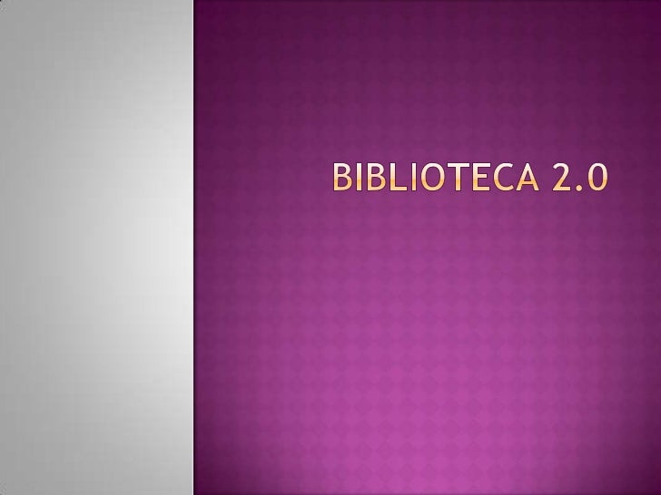 Biblioteca 2.0<br />