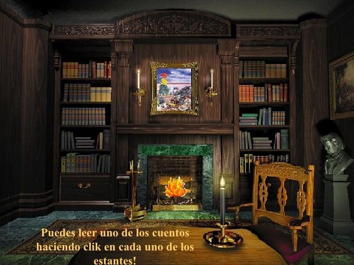1 2 3 Puedes leer uno de los cuentos haciendo clik en cada uno de los estantes!