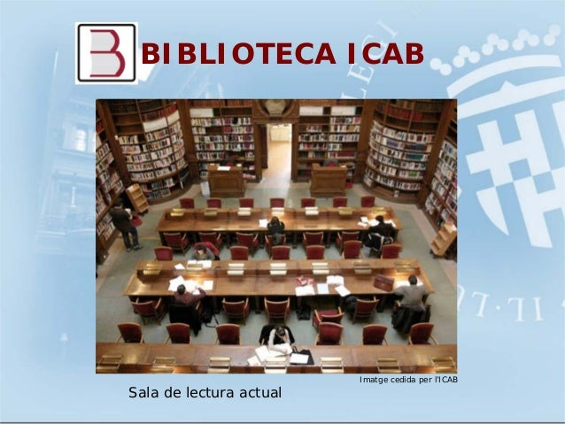 BIBLIOTECA ICABImatge cedida per l'ICABSala de lectura actual