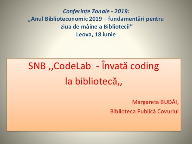 """Conferințe Zonale - 2019: """"Anul Biblioteconomic 2019 – fundamentări pentru ziua de mâine a Bibliotecii"""" Leova, 18 iunie SN..."""