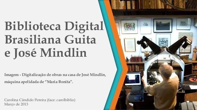 Biblioteca Digital Brasiliana Guita e José Mindlin Imagem - Digitalização de obras na casa de José Mindlin, máquina apelid...
