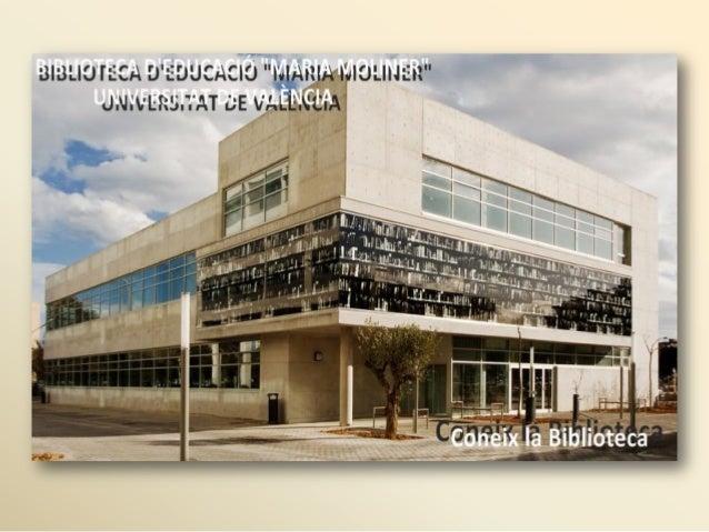 """Biblioteca d''Educacio """"María Moliner"""" (Universitat de València)"""