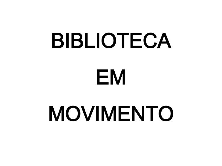 BIBLIOTECA   EMMOVIMENTO