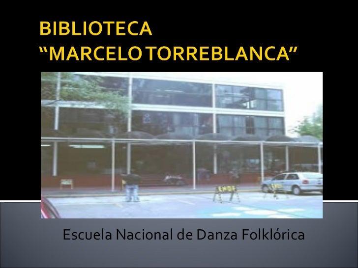 Escuela Nacional de Danza Folklórica