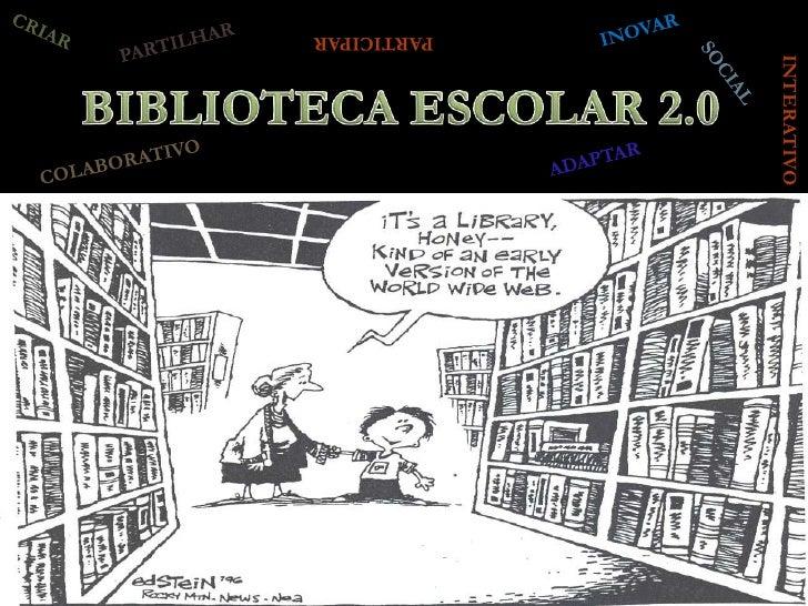 PARTICIPAR             BIBLIOTECA                           INTERATIVO             ESCOLAR 2.0