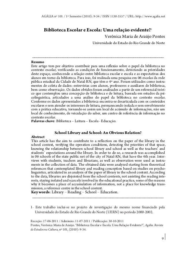 AGÁLIA nº 101 / 1º Semestre (2010): 9-34 / ISSN 1130-3557 / URL: http://www.agalia.net  Biblioteca Escolar e Escola: Uma r...