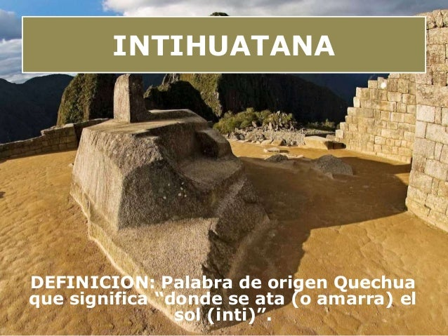 Resultado de imagen para INTI HUATANA