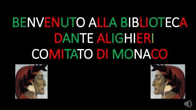 BENVENUTO ALLA BIBLIOTECA --DANTE ALIGHIERI COMITATO DI MONACO