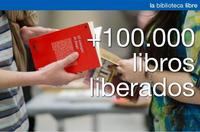+100.000 libros liberados la biblioteca libre