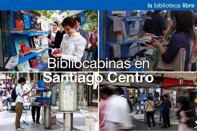Bibliocabinas en Santiago Centro la biblioteca libre