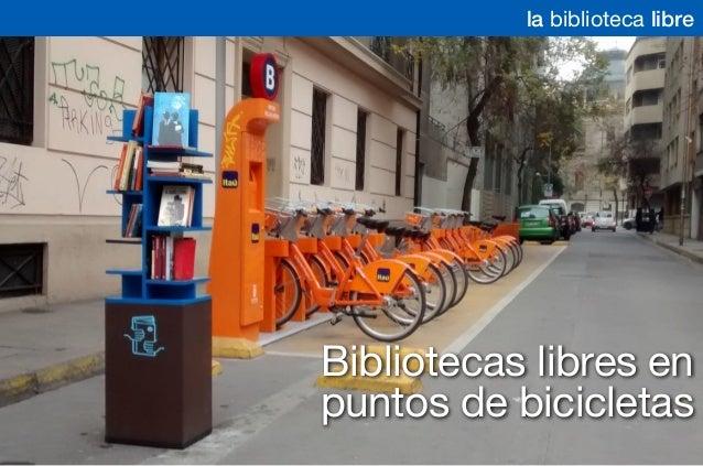 Bibliotecas libres en puntos de bicicletas la biblioteca libre