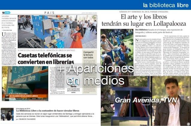 + Apariciones en medios Gran Avenida, TVN la biblioteca libre