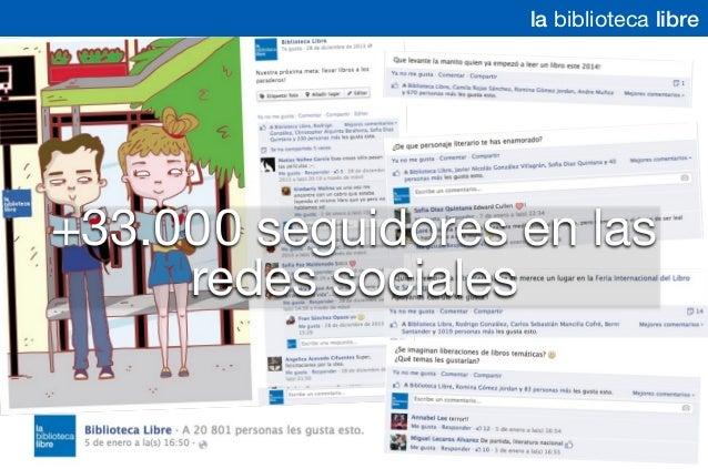 +33.000 seguidores en las redes sociales la biblioteca libre