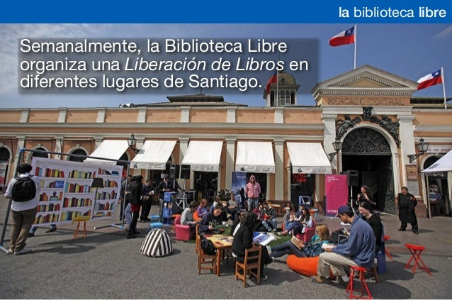 Semanalmente, la Biblioteca Libre organiza una Liberación de Libros en diferentes lugares de Santiago. la biblioteca libre