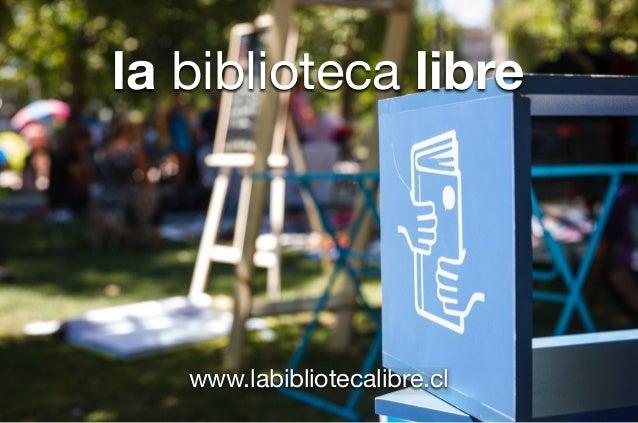 la biblioteca libre www.labibliotecalibre.cl