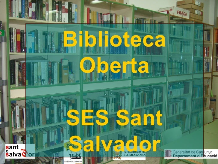 Biblioteca  Oberta  SES Sant Salvador