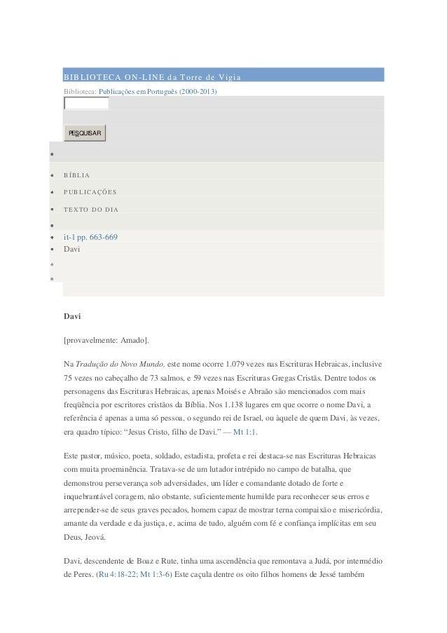 B IB L I O T E C A O N -L I N E d a T o r r e d e V i gi a Biblioteca: Publicações em Português (2000-2013)  PESQUISAR  BÍ...