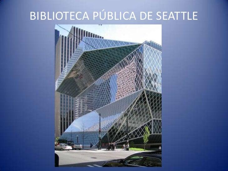 BIBLIOTECA PÚBLICA DE SEATTLE<br />