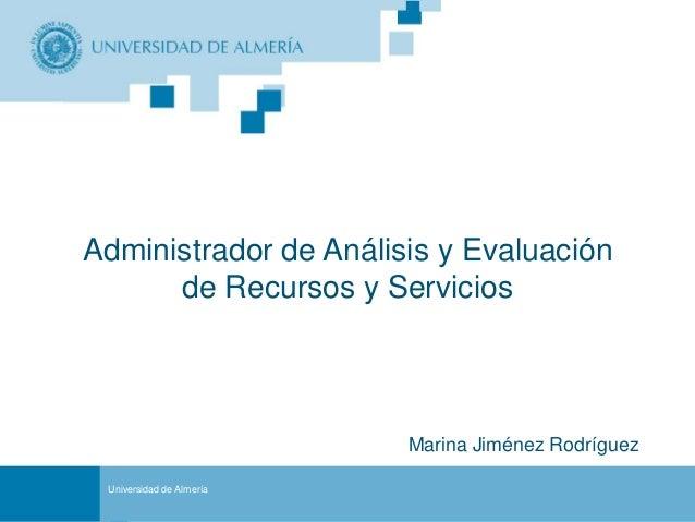 Administrador de Análisis y Evaluación      de Recursos y Servicios                                                Marina ...