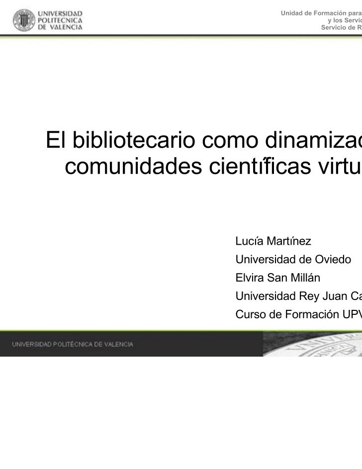 Bibliotecario como dinamizador de comunidades científicas