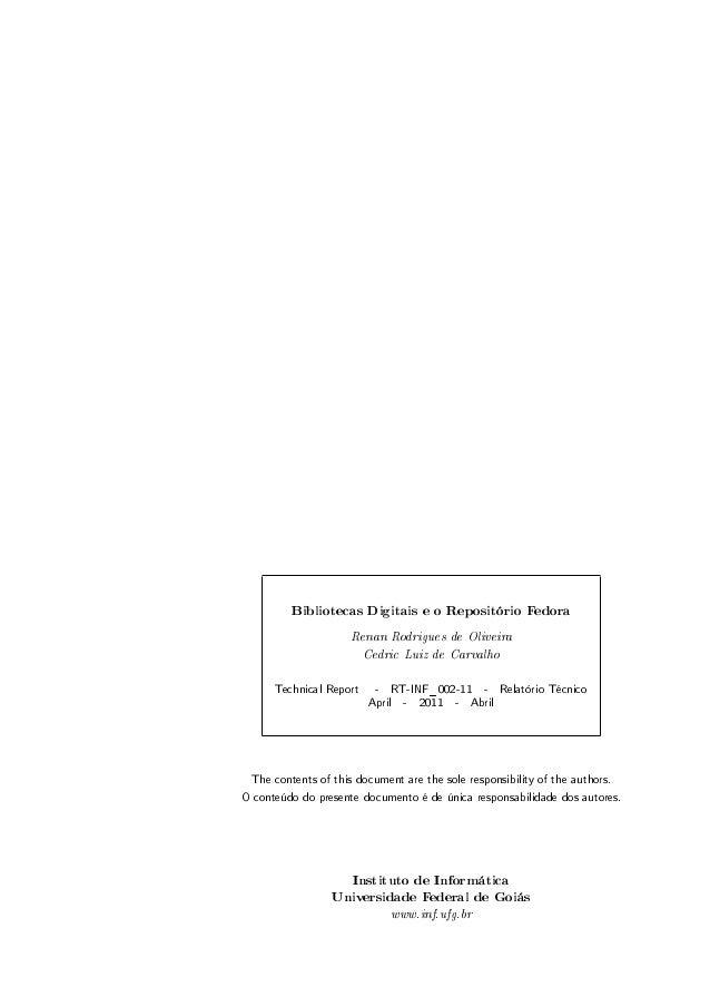 Bibliotecas Digitais e o Repositório Fedora Renan Rodrigues de Oliveira Cedric Luiz de Carvalho Technical Report - RT-INF_...