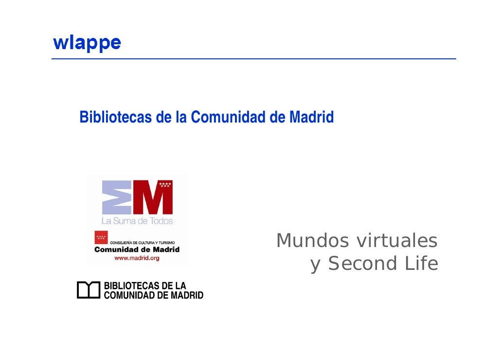 Bibliotecas de la Comunidad de Madrid                                 Mundos virtuales                               y Sec...