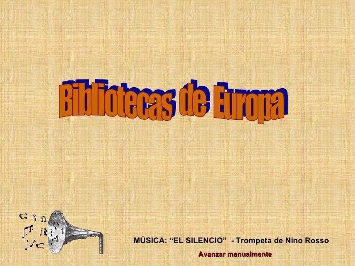"""Bibliotecas  de  Europa MÚSICA: """"EL SILENCIO""""  - Trompeta de Nino Rosso Avanzar manualmente"""