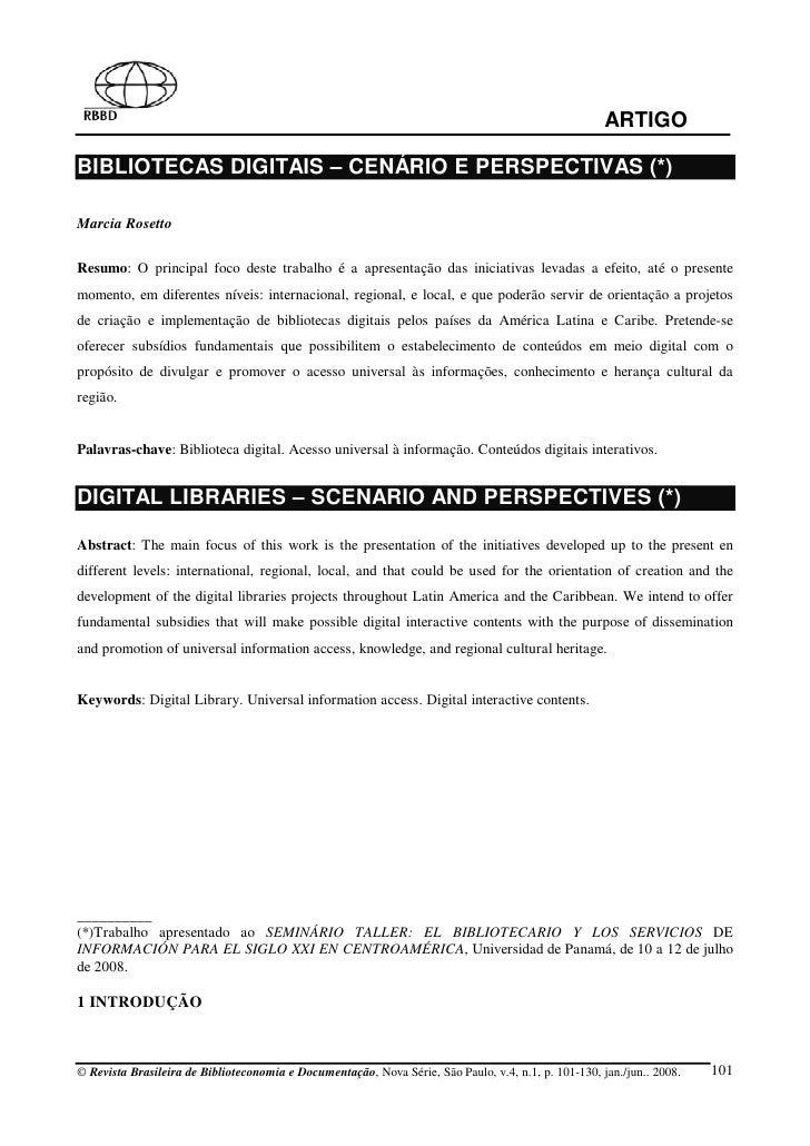 ARTIGO  BIBLIOTECAS DIGITAIS – CENÁRIO E PERSPECTIVAS (*)  Marcia Rosetto   Resumo: O principal foco deste trabalho é a ap...