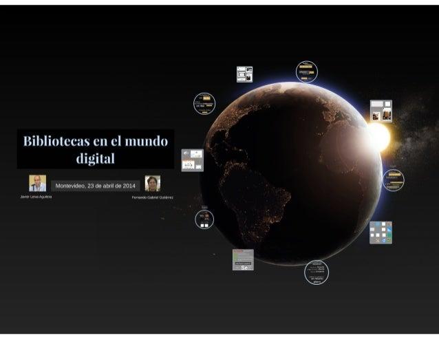 Bibliotecas en el mundo digital en Montevideo