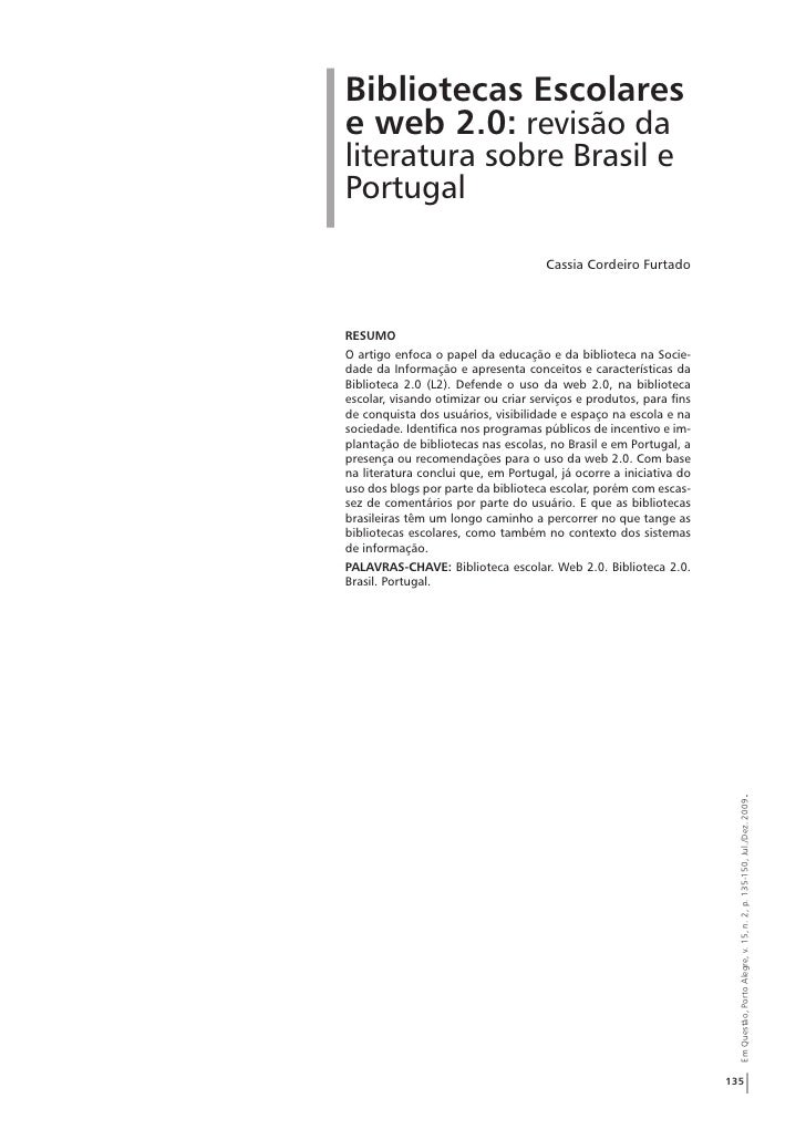 Bibliotecas Escolares e web 2.0: revisão da literatura sobre Brasil e Portugal                                       Cassi...