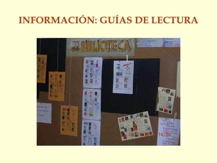 INFORMACIÓN: GUÍAS DE LECTURA