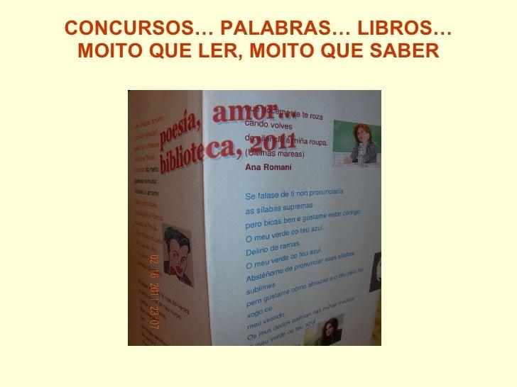 CONCURSOS… PALABRAS… LIBROS… MOITO QUE LER, MOITO QUE SABER