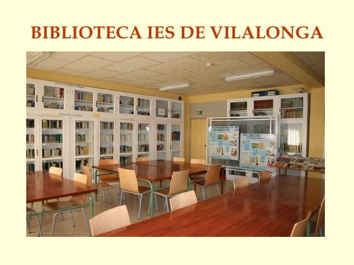 BIBLIOTECA IES DE VILALONGA