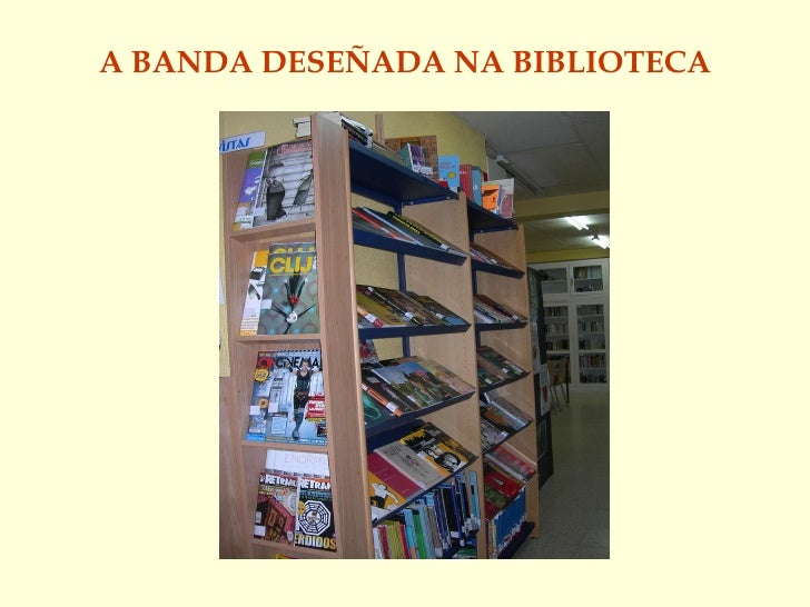 A BANDA DESEÑADA NA BIBLIOTECA