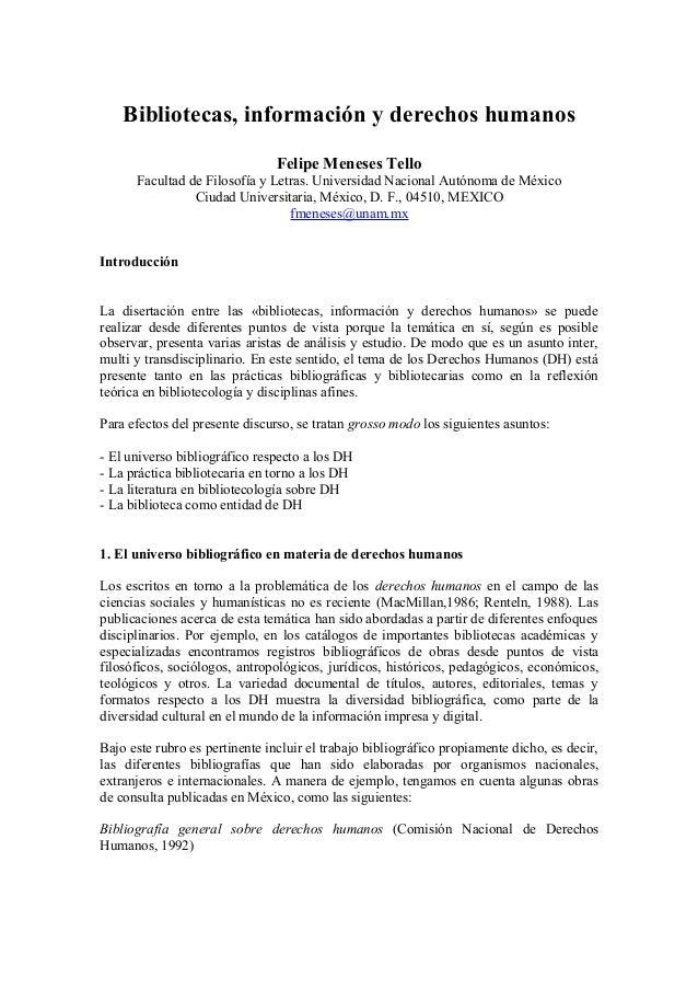Bibliotecas, información y derechos humanos Felipe Meneses Tello Facultad de Filosofía y Letras. Universidad Nacional Autó...