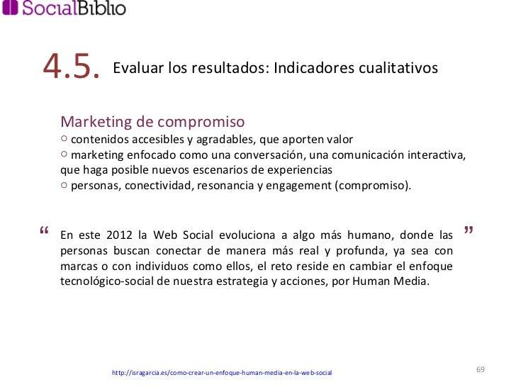 <ul><li>Marketing de compromiso </li></ul><ul><li>contenidos accesibles y agradables, que aporten valor  </li></ul><ul><li...