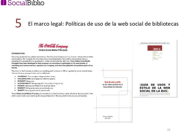 El marco legal: Políticas de uso de la web social de bibliotecas 5