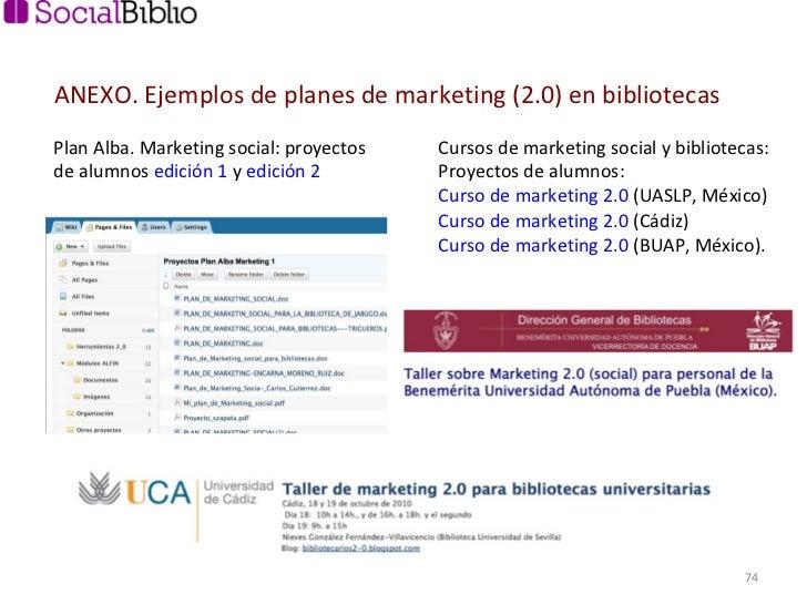 Plan Alba. Marketing social: proyectos de alumnos  edición 1  y  edición 2  Cursos de marketing social y bibliotecas: Proy...