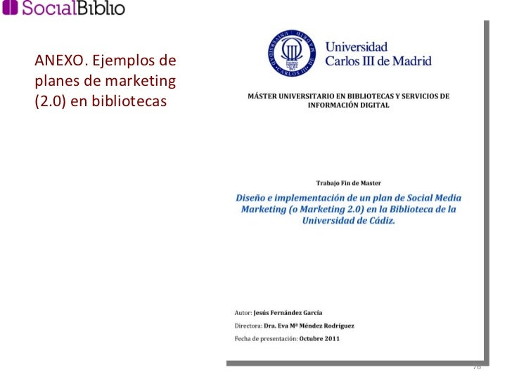 ANEXO. Ejemplos de planes de marketing (2.0) en bibliotecas