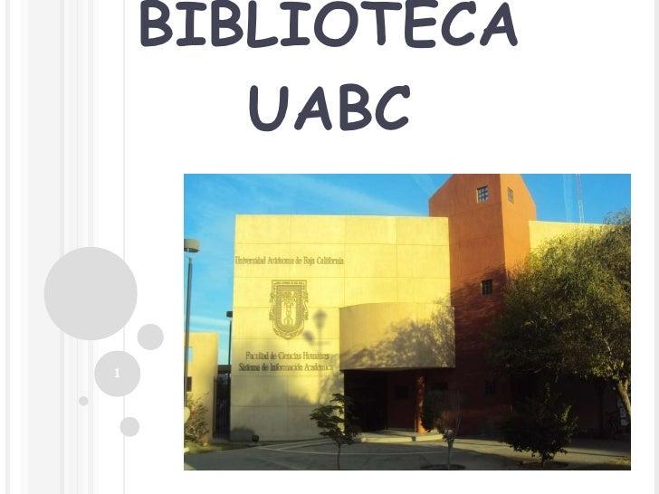 BIBLIOTECA UABC