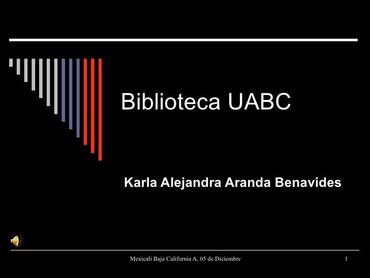 Biblioteca UABC Karla Alejandra Aranda Benavides