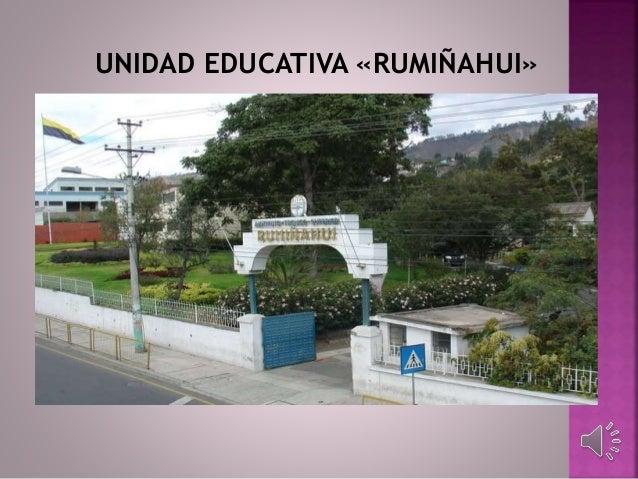 UNIDAD EDUCATIVA «RUMIÑAHUI»