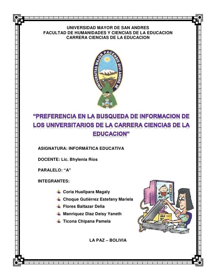 UNIVERSIDAD MAYOR DE SAN ANDRES  FACULTAD DE HUMANIDADES Y CIENCIAS DE LA EDUCACION          CARRERA CIENCIAS DE LA EDUCAC...