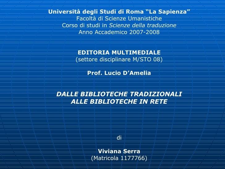 """Università degli Studi di Roma """"La Sapienza"""" Facoltà di Scienze Umanistiche Corso di studi in  Scienze della traduzione An..."""