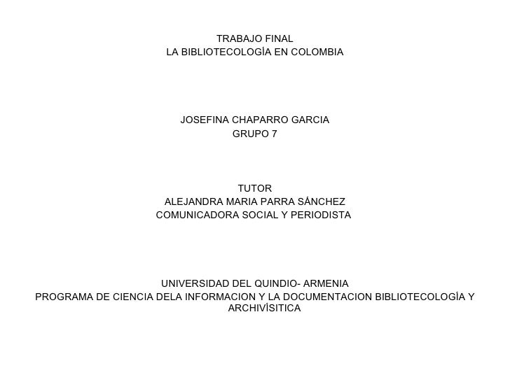 Bibliotecología en colombia Slide 2