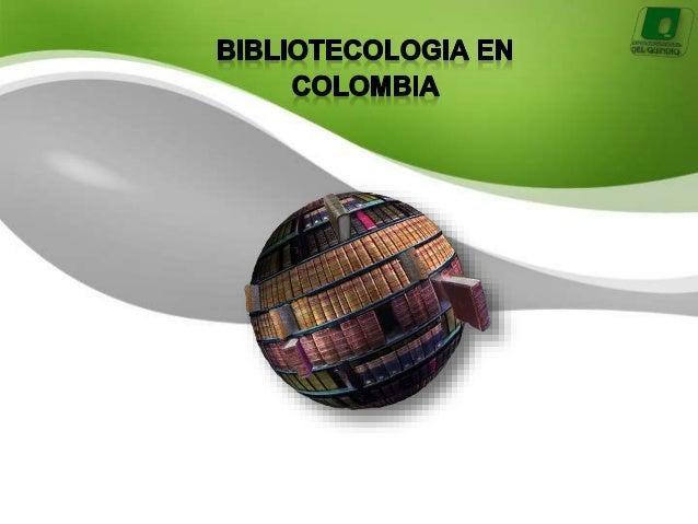 SOREYANDREA HERRERA URREGO UNIVERSIDAD DEL QUINDIO CIENCIA DE LA INFORMACION, LA DOCUMENTACION BIBLIOTECOLOGIAY ARCHIVISTI...