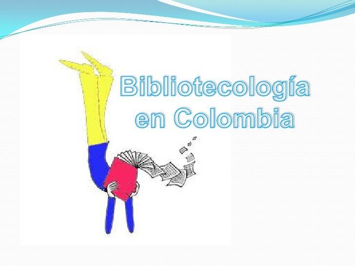 Bibliotecología<br />en Colombia<br />